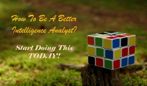 http://www.intelligence101.com/be-a-better-intelligence-analyst/