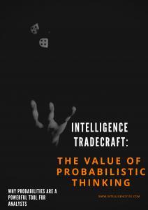 Intelligence Tradecraft: The Value of Probabilistic Thinking
