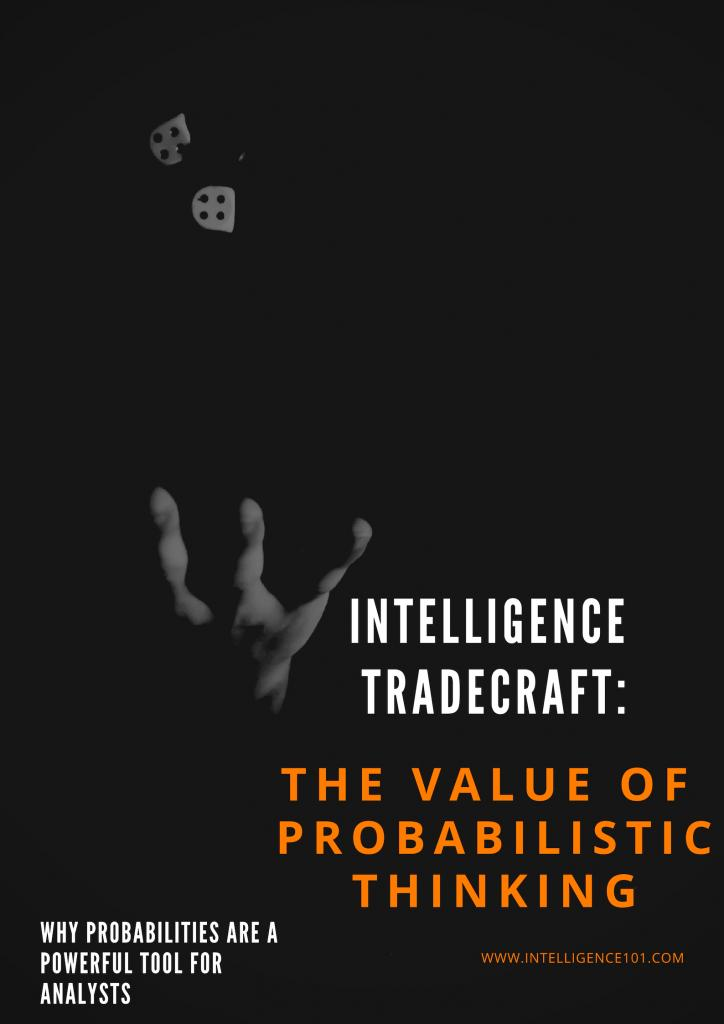Intelligence Tradecraft: The Value of Probabilistic Thinking