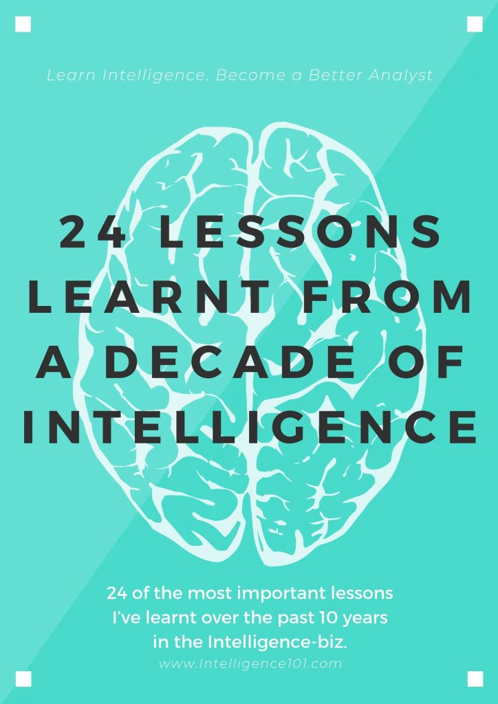 24 Lessons Learnt From a Decade of Intelligence: How to create Intelligence that actually matters
