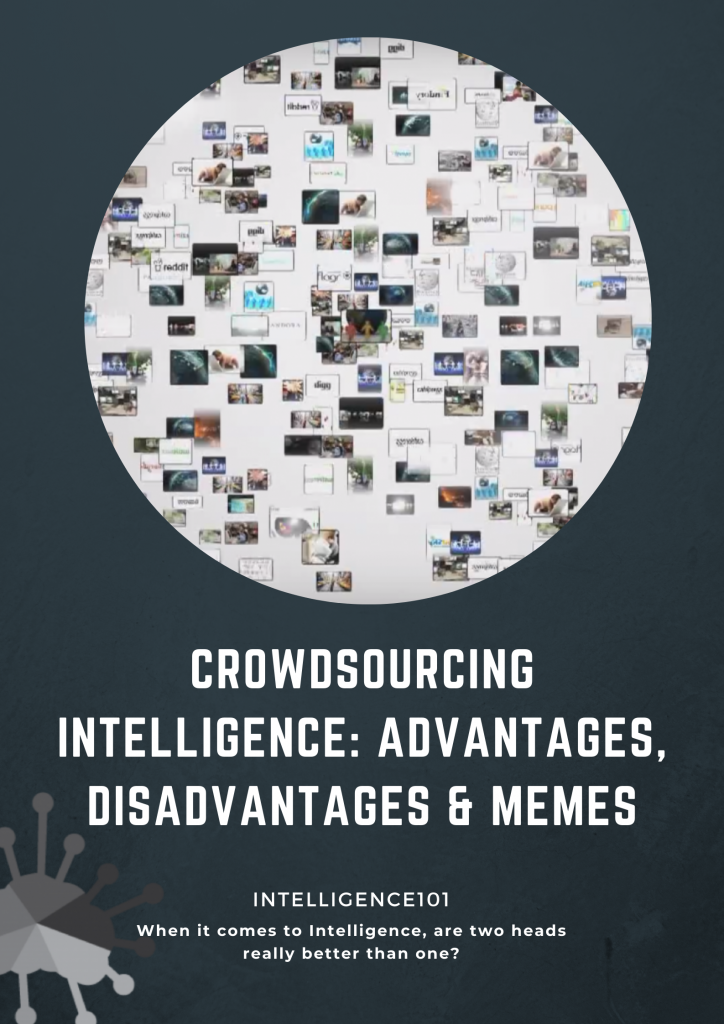 Crowdsourced Intelligence: Advantages, Disadvantages & How You Can Get Involved!