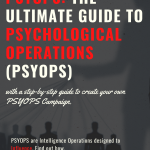 PSYOPS: The ULTIMATE Guide to Psychological Operations (PSYOPS)